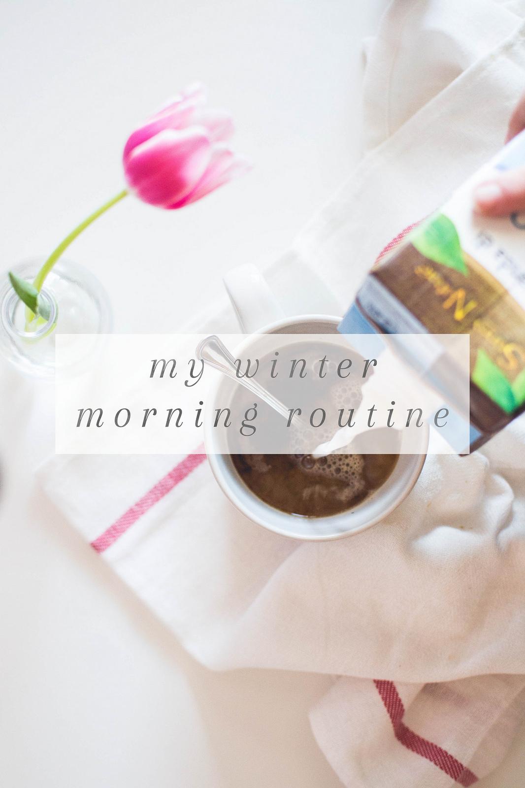 My Winter 2017 Capsule Wardrobe: My Winter Morning Routine • Miel Café
